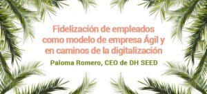 Fidelización de empleados como modelo de empresa Ágil y en caminos de la digitalización