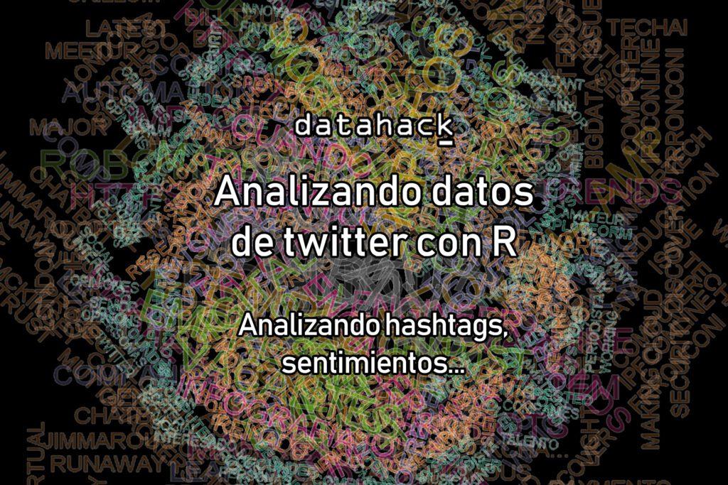 analizando datos de twitter con R