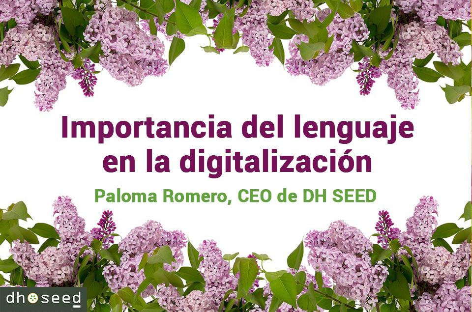 Importancia del lenguaje en la digitalización