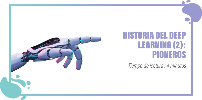 historia deep learning pioneros