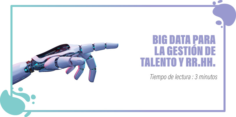 Big Data y Gestión de Talento
