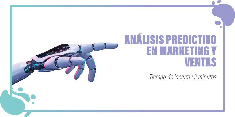 ANÁLISIS PREDICTIVOEN MARKETING YVENTAS