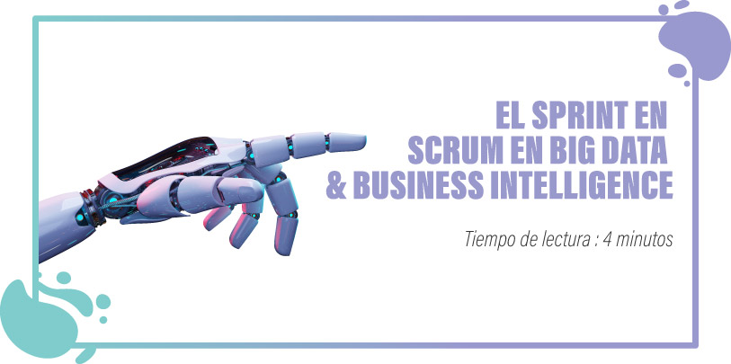 Sprint scrum en big data